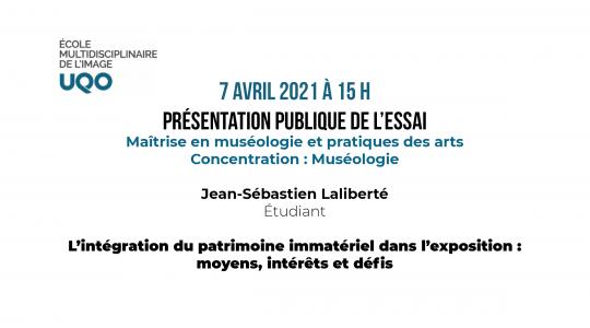 Présentation publique de l'essai : Jean-Sébastien Laliberté 7 avril, 15 h.